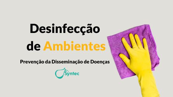 Desinfecção de ambientes hospitalares/ Clínicos
